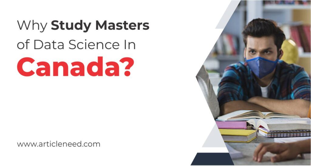 Why Study Masters Of Data Science In Canada